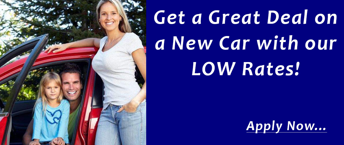 Get a great deal on a new car with our low rates!
